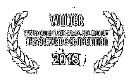 2013 Winner Award of Merit Short Documentary – The Accolade Competition